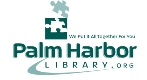 Find out more about Palm Harbor Library: Library website, hours, locations, catalog, Inter-Library Loan, Genealogy Information, etc
